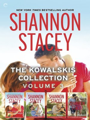 cover image of The Kowalskis Collection, Volume 3: Love a Little Sideways ; Taken with You ; Falling for Max ; What It Takes
