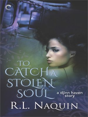 cover image of To Catch a Stolen Soul--A Humorous Urban Fantasy Novel