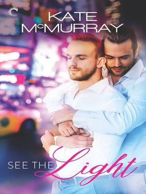 cover image of See the Light--A Gay Romance on Broadway