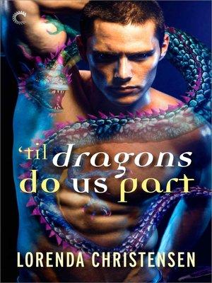 cover image of 'Til Dragons Do Us Part