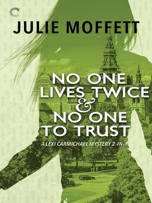 cover image of No One Lives Twice & No One to Trust