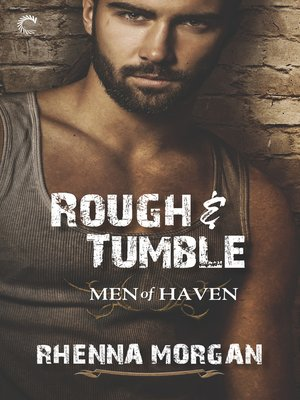 cover image of Rough & Tumble--A Steamy, Action-Filled Possessive Hero Romance