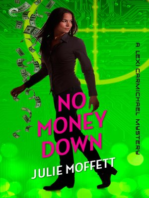 cover image of No Money Down: A Lexi Carmichael Mystery, Book 2.5