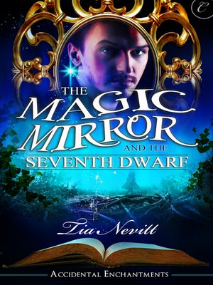 cover image of The Magic Mirror and the Seventh Dwarf