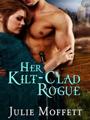 cover image of Her Kilt-Clad Rogue