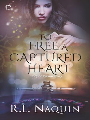cover image of To Free a Captured Heart--An Urban Fantasy Romance