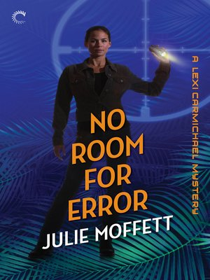 cover image of No Room for Error: A Lexi Carmichael Mystery, Book Seven