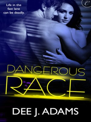 cover image of Dangerous Race