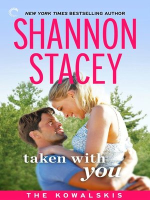 cover image of Taken with You: Book Eight of The Kowalskis