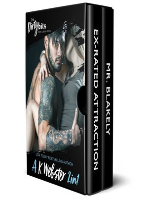cover image of The Dirty Bits: Ex-Rated Attraction ; Mr. Blakely