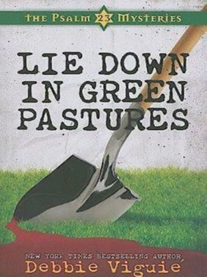 cover image of Lie Down in Green Pastures