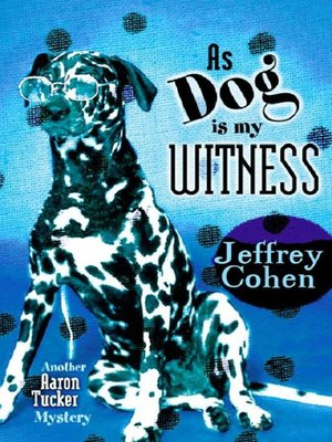 cover image of As Dog Is My Witness