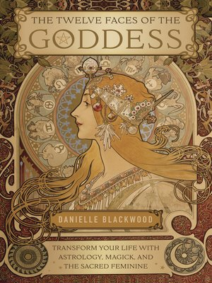 cover image of The Twelve Faces of the Goddess