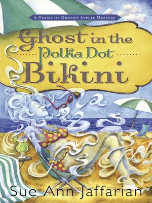 cover image of Ghost in the Polka Dot Bikini