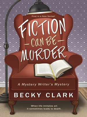 cover image of Fiction Can Be Murder