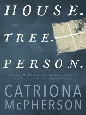 cover image of House. Tree. Person.