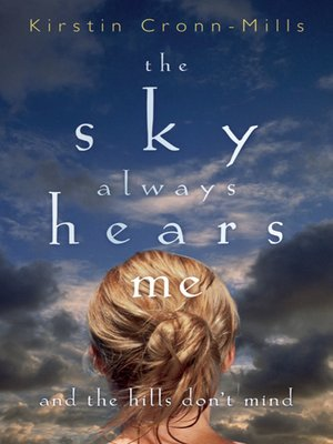 cover image of The Sky Always Hears Me
