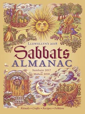 cover image of Llewellyn's 2018 Sabbats Almanac