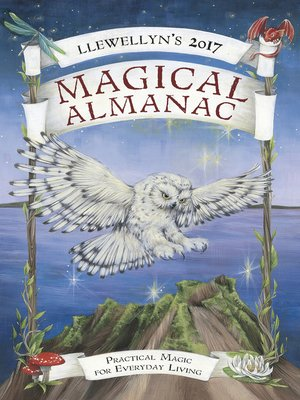 cover image of Llewellyn's 2017 Magical Almanac