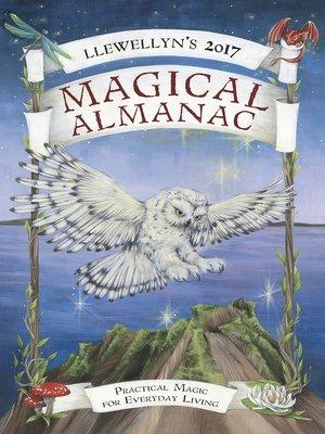 cover image of Llewellyn's 2017 Magical Almanac