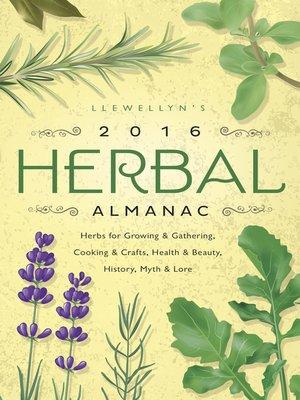 cover image of Llewellyn's 2016 Herbal Almanac