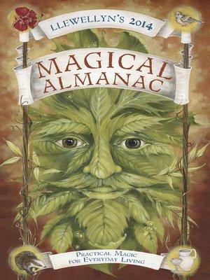 cover image of Llewellyn's 2014 Magical Almanac