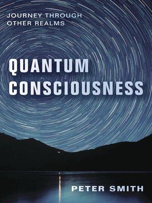 cover image of Quantum Consciousness