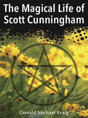 cover image of The Magical Life of Scott Cunningham