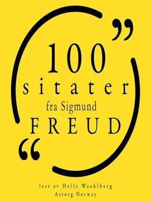 cover image of 100 sitater fra Sigmund Freud