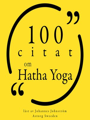 cover image of 100 citat om Hatha Yoga