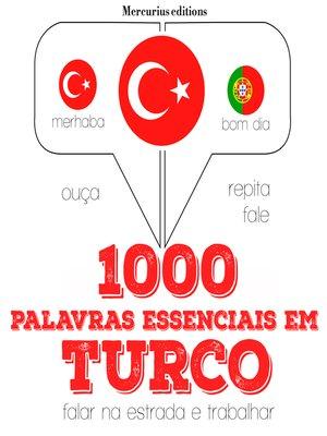 cover image of 1000 palavras essenciais em turco