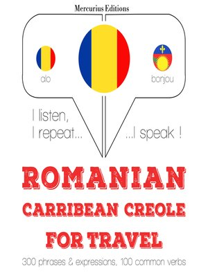 cover image of Romanian-Carribean Creole: For travel