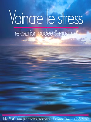 cover image of Vaincre le stress