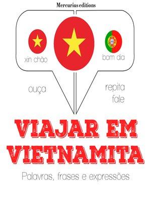 cover image of Viajar em Vietnamita