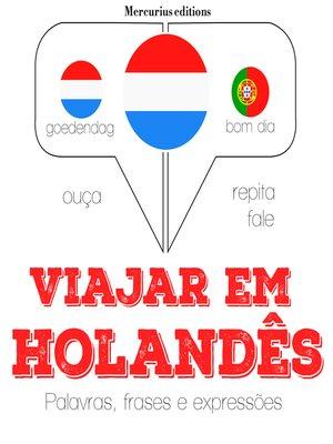cover image of Viajar em holandês