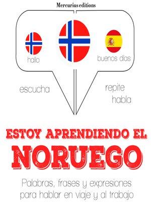 cover image of Estoy aprendiendo el noruego