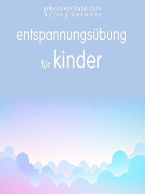 cover image of Entspannungsübung für Kinder