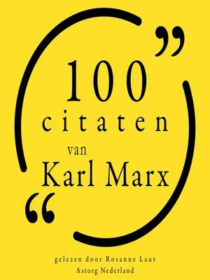 cover image of 100 citaten van Karl Marx
