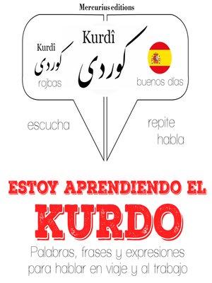 cover image of Estoy aprendiendo el kurdo