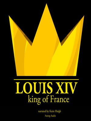 cover image of Louis XIV, King of France