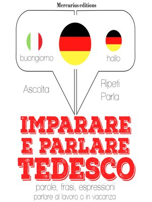 cover image of Imparare e parlare Tedesco