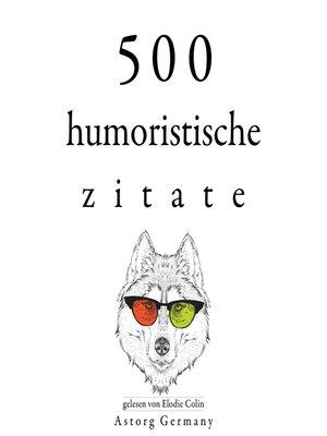 cover image of 500 humoristische Zitate