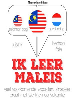 cover image of Ik leer Maleis