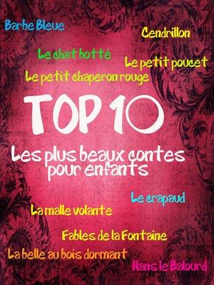 cover image of Top 10 des plus beaux contes pour enfants