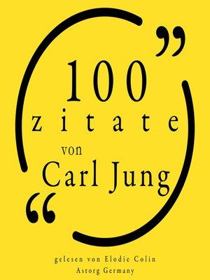 cover image of 100 Zitate von Carl Jung