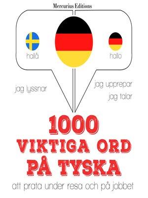 cover image of 1000 viktiga ord på tyska