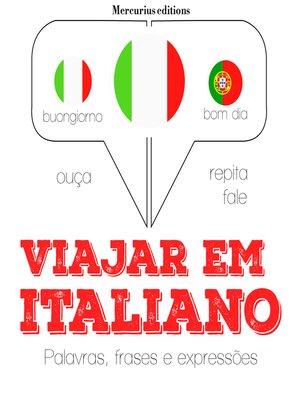 cover image of Viajar em italiano