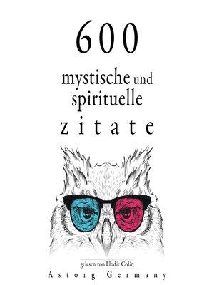 cover image of 600 mystische und spirituelle Zitate