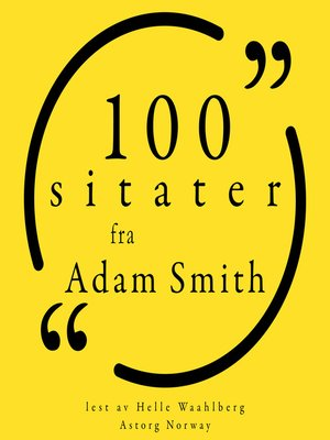 cover image of 100 sitater fra Adam Smith