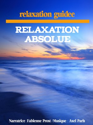 cover image of Relaxation absolue